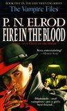 Fire in the Blood (Vampire Files, #5)