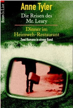 Die Reisen des Mr. Leary / Dinner im Heimweh-Restaurant