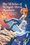 The Witches of Winged-Horse Mountain (Beatrice Bailey, #4)