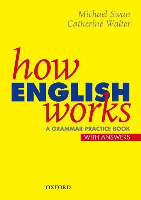 How English Works by Michael Swan