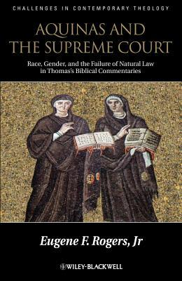 Aquinas and the Supreme Court: Race, Gender, and the Failure of Natural Law in Thomas's Biblical Commentaries