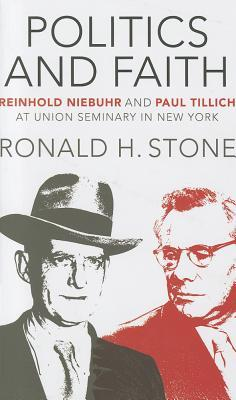 Politics and Faith: Reinhold Niebuhr and Paul Tillich at Union Seminary in New York