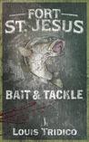Fort St. Jesus Bait & Tackle