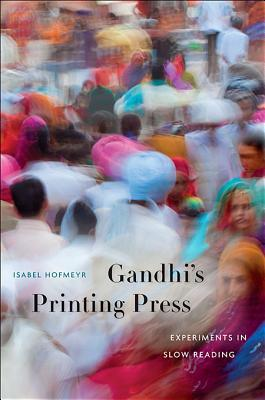 gandhi-s-printing-press-experiments-in-slow-reading