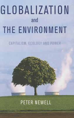 Globalization and the Environment: Capitalism, Ecology & Power