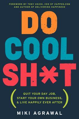 Do cool sht quit your day job start your own business and live 16248314 malvernweather Images