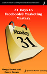 31 Days to Facebook® Marketing Mastery