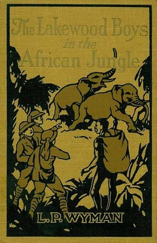 The Lakewood Boys in the African Jungle (The Lakewood Boys, #7)