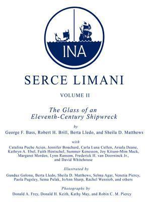 Serce Limani, Vol 2: The Glass of an Eleventh-Century Shipwreck