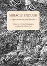 Miracle Enough: Papers on the Works of Mervyn Peake