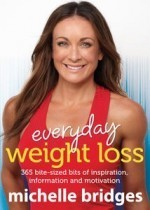 Everyday Weight Loss: 365 bite-sized bits of inspiration, information and motivation