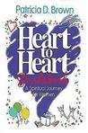Heart to Heart Participants Guidebook: A Spiritual Journey for Women