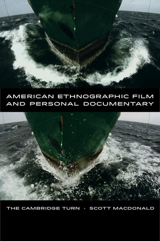 american-ethnographic-film-and-personal-documentary-the-cambridge-turn