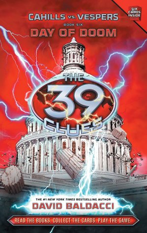 Day of Doom (The 39 Clues: Cahills vs. Vespers, #6)