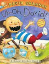 Uh-oh, David! Sticker Book by David Shannon