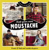 Knit Your Own Moustache by Vicky Eames