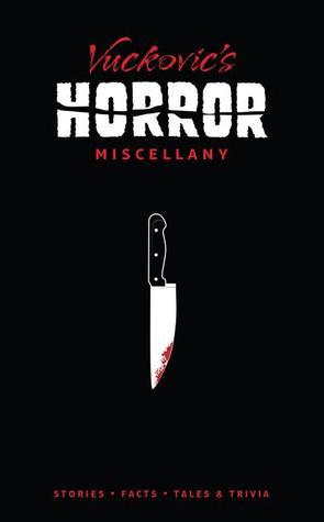 Vuckovic's Horror Miscellany