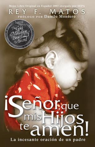Señor, Que mis Hijos te Amen - Pocket Book: La incesante oración de un padre