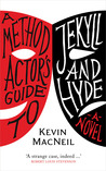 A Method Actor's Guide to Jekyll and Hyde