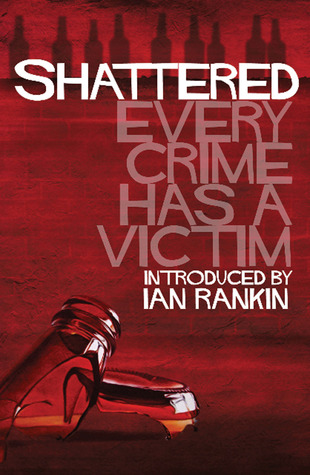 Shattered: Every Crime Has a Victim