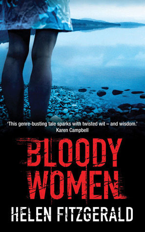 Bloody Women by Helen  Fitzgerald