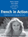 French in Action: A Beginning Course in Language and Culture: The Capretz Method, Third Edition, Workbook Part 1