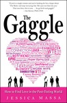 The Gaggle: How the Guys You Know Will Help You Find the Love You Want