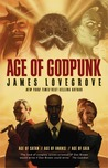 Age of Godpunk: Collecting Age of Anansi, Age of Satan and Age of Gaia