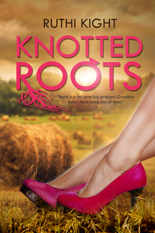 Knotted Roots (Knotted Roots, #1)