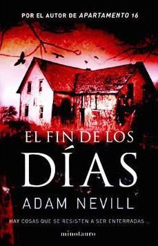 Ebook El fin de los días by Adam Nevill PDF!