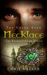 The Green-Eyed Necklace: The Revolution of Xerta