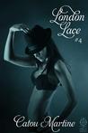 London Lace #4 (London Lace, #4)