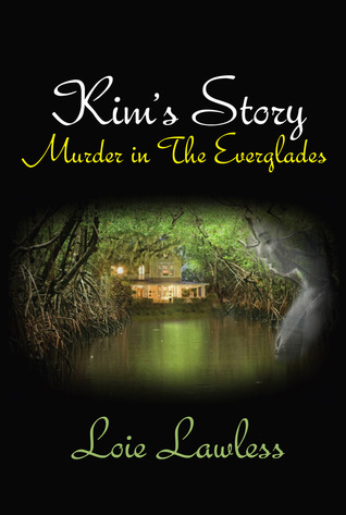 Kim's Story: Murder in the Everglades