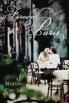 Farewell to Paris (Legend of the White Snake, #2)