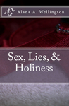 Sex, Lies, & Holiness