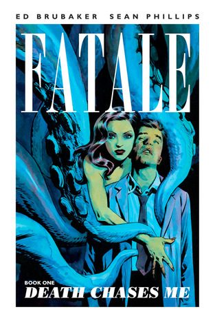 Fatale, Book One: Death Chases Me(Fatale 1)