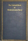 The Oxford Book of Medieval Latin Verse by F.J.E. Raby