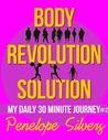 Body Revolution Solution - My 30 Minute Journey #2