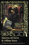 Maestros del horror de Arkham House by Peter Ruber