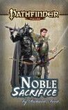 Noble Sacrifice (Pathfinder Tales)
