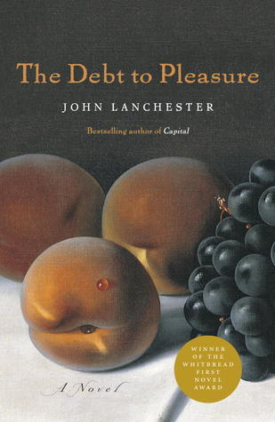 Ebook The Debt to Pleasure by John Lanchester TXT!