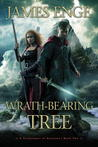 Wrath-Bearing Tree (A Tournament of Shadows, #2)
