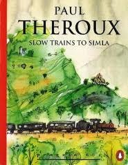 Slow Trains to Simla