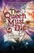 The Queen Must Die. K.A.S. Quinn