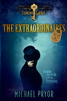The Extinction Gambit (The Extraordinaires, #1)