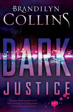 Dark Justice by Brandilyn Collins