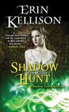 Shadow Hunt (Shadow Touch, #3)