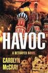 Havoc (Betrayed, #2)