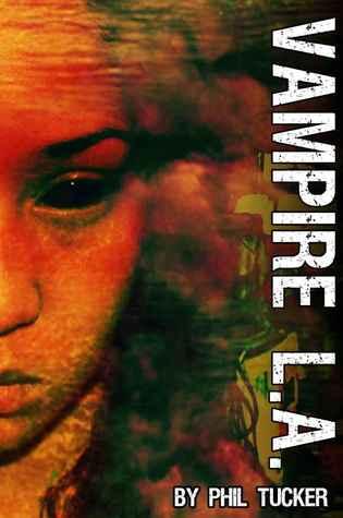 Vampire LA(The Human Revolt  2)