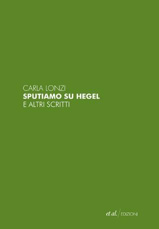 Epub Download Sputiamo su Hegel e altri scritti